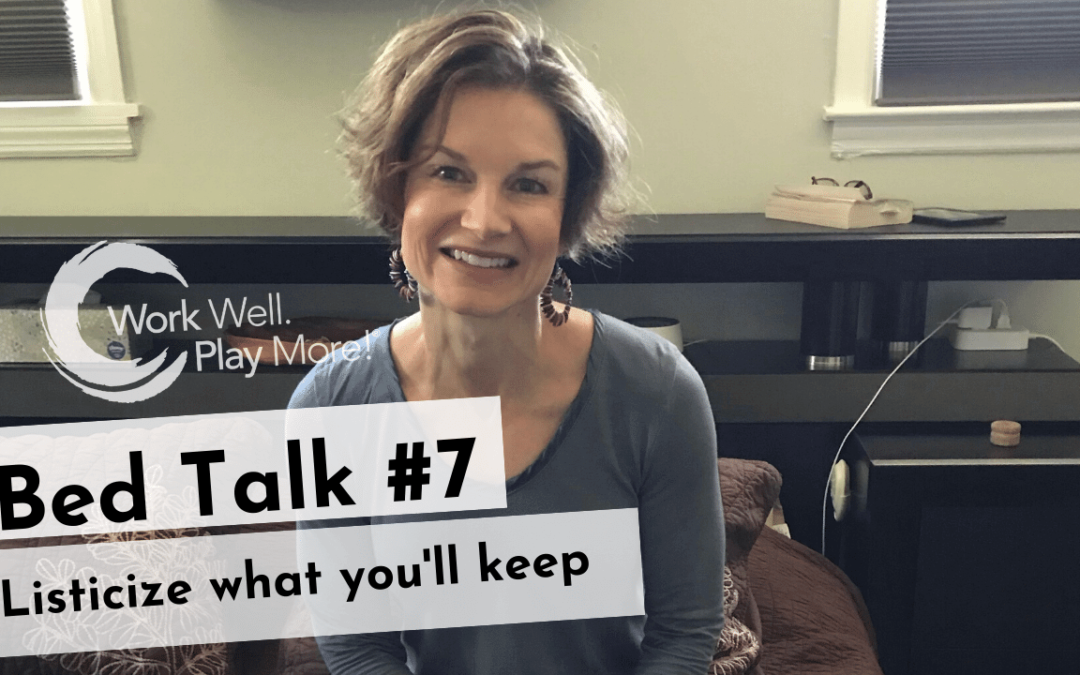#Bed Talk #7 Listicize the positive changes