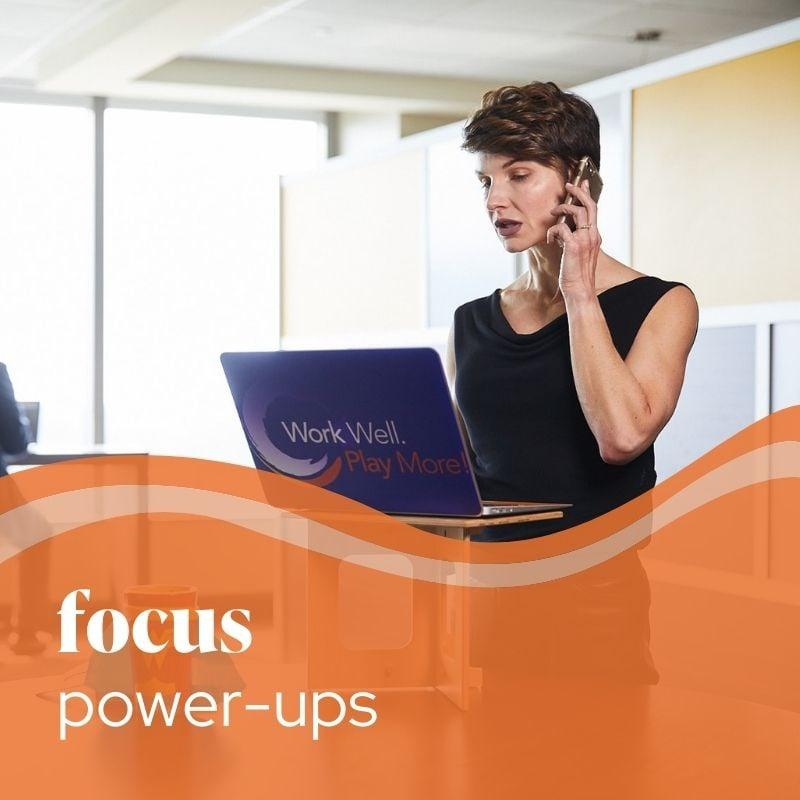 focus power-ups